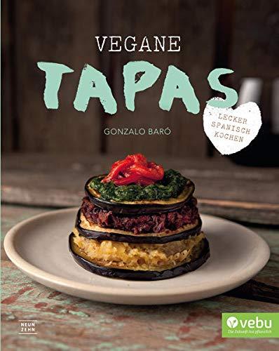Vegane Tapas: feine, ausgesuchte Gemüse- Köstlichkeiten: Bar�, Gonzalo