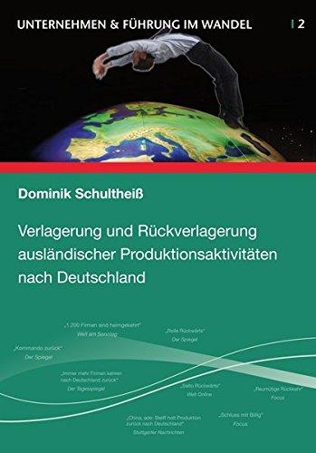 9783942492041: Verlagerung und Rückverlagerung ausländischer Produktionsaktivitäten nach Deutschland