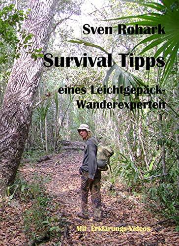 9783942510080: Survivaltips eines Leichtgep�ck-Wanderexperten
