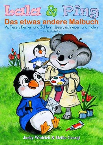 9783942514491: Lala & Ping - Das etwas andere Malbuch: Mit Tieren, Reimen und Zahlen lesen, schreiben und malen
