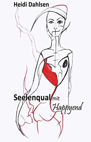Seelenqual mit HappyEnd: Heidi Dahlsen