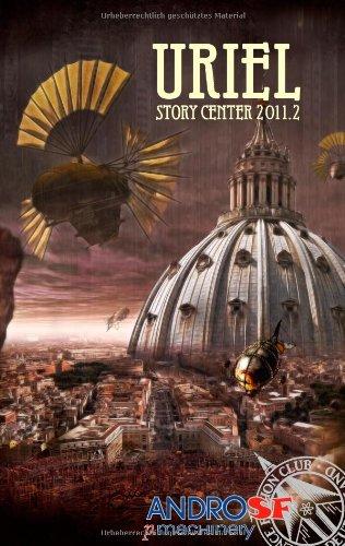 URIEL: STORY CENTER 2011.2: Andreas Winterer, Galax Acheronian