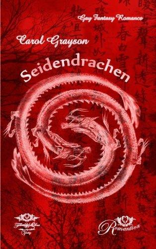 9783942539098: Seidendrachen: Ein sinnlicher romantischer Gay Fantasy Romance  Roman