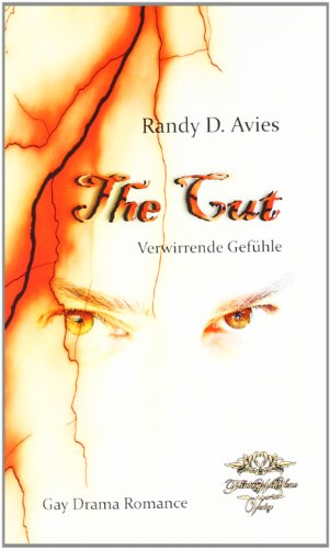 9783942539234: The Cut - Verwirrende Gefühle: Gay  Drama Romance