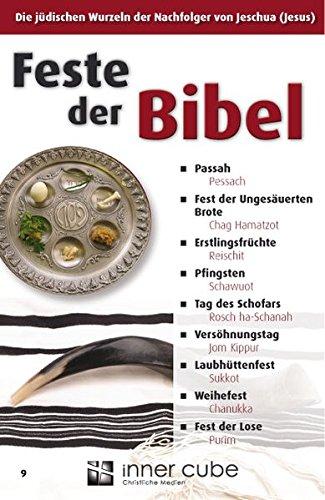 9783942540094: Feste der Bibel: Die jüdischen Wurzeln der Nachfolger von Jeschua (Jesus)