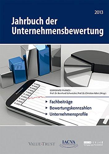 9783942543354: Jahrbuch der Unternehmensbewertung 2013: Fachbeiträge, Bewertungskennzahlen, Unternehmensprofile