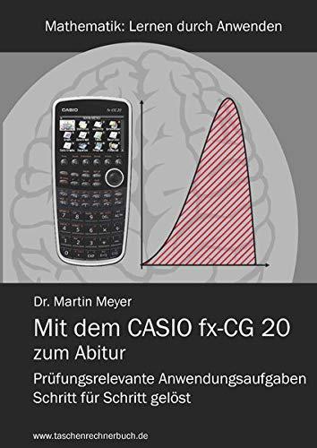 9783942549066: Mit dem CASIO fx-CG 20 zum Abitur