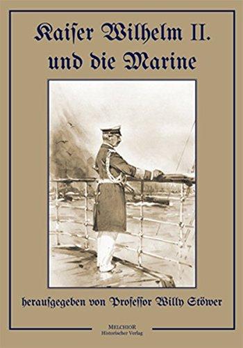 9783942562805: Kaiser Wilhelm II. und die Marine