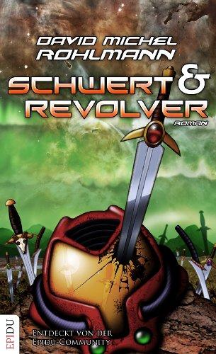 9783942584173: Schwert und Revolver