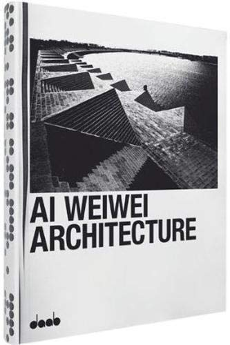 9783942597012: AI WEIWEI: Architecture (English, French, German, Italian and Spanish Edition)