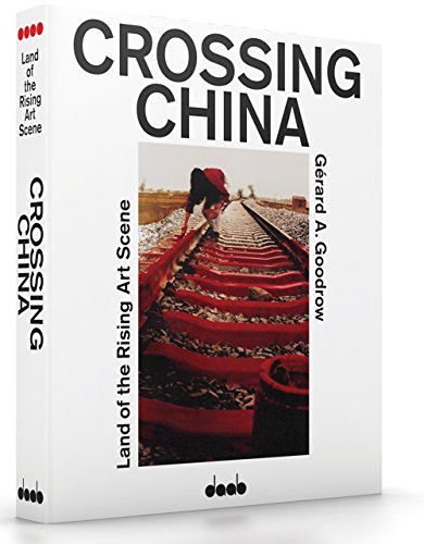 Crossing China: Modern Architecture & Design in China: Klein, Caroline