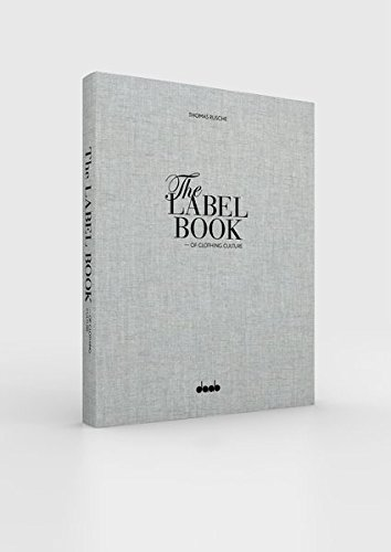 The label book - of clothing culture. tradition - quality - style.