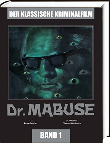 Der Klassische Kriminalfilm, Band 1: Dr. Mabuse : Der Klassische Kriminalfim - Band 1 - Peter Osteried