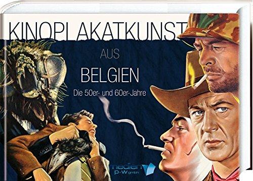 Kinoplakatkunst aus Belgien: Medien Publikations und Werbe GmbH