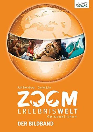 9783942625166: ZOOM Erlebniswelt: Der Bildband