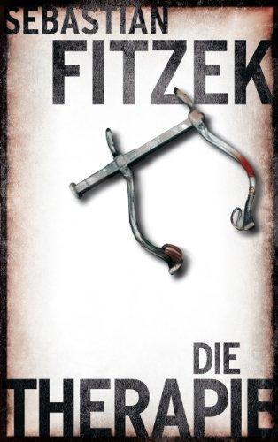 9783942656160: Die Therapie: Psychothriller