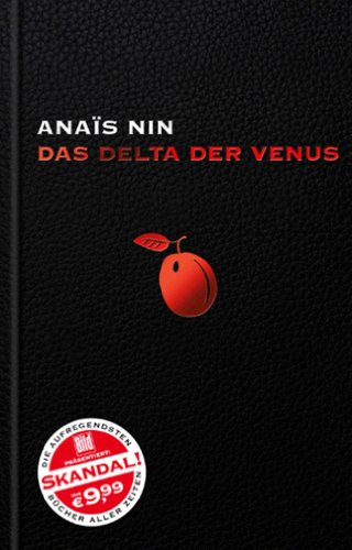 Das Delta der Venus : Erzählungen. AnaiÍ�üs: Nin, Anaà s