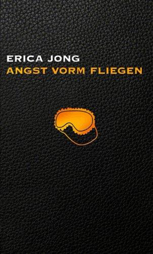 Angst vorm Fliegen (3942656426) by Erica Jong