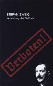 Verwirrung der Gefühle : Erzählungen. Stefan Zweig: Zweig, Stefan: