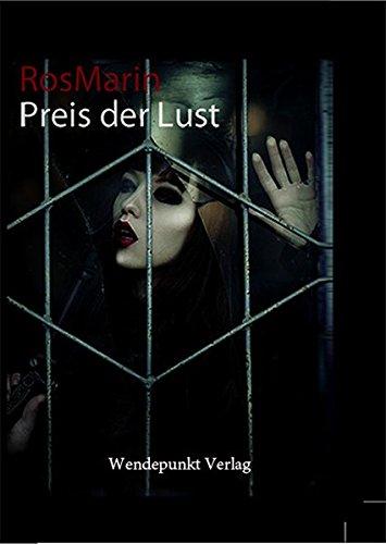 9783942688505: Preis der Lust/ Erotischer Roman/Psychothriller