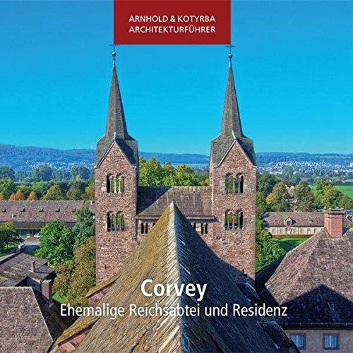 9783942712187: Corvey - Ehemalige Reichsabtei und Residenz