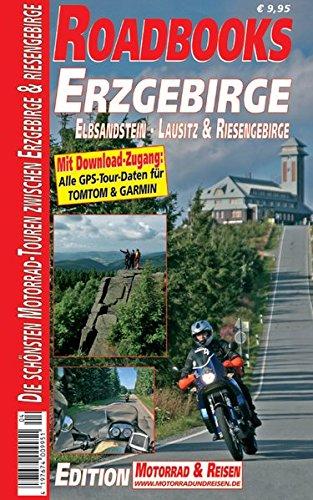 9783942722070: M&R Roadbooks: Erzgebirge: Die schönsten Motorrad-Touren zwischen Vogtland und Riesengebirge