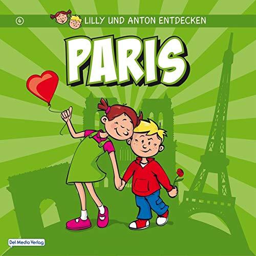Lilly & Anton entdecken Paris - Del Medio Verlag