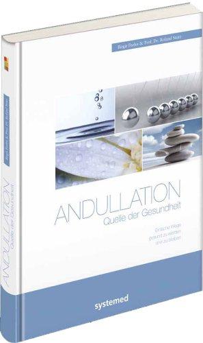 Andullation : Quelle der Gesundheit ; einfache: Frohn, Birgit und