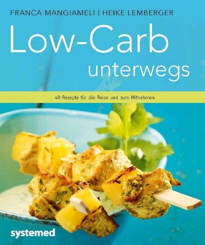 9783942772662: Low-Carb unterwegs.