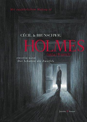 Holmes 02 (1854/+1891?): Der Schatten des Zweifels: Luc Brunschwig, Cécil