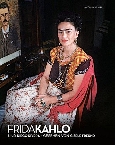Frida Kahlo und Diego Rivera. Gesehen von Gisèle Freund - Gérard de Cortanze