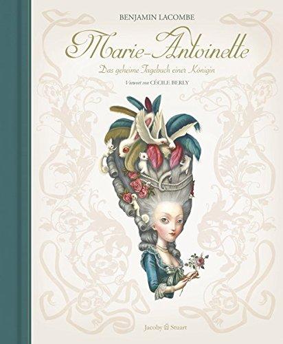 9783942787666: Marie-Antoinette: Das geheime Tagebuch einer Königin