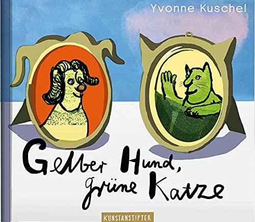 9783942795333: Gelber Hund, grüne Katze