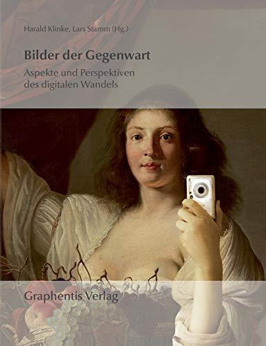 9783942819022: Bilder Der Gegenwart
