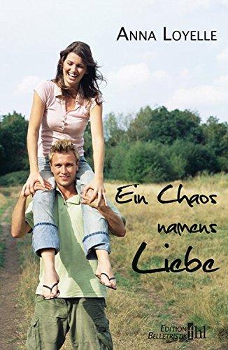 9783942829229: Ein Chaos namens Liebe