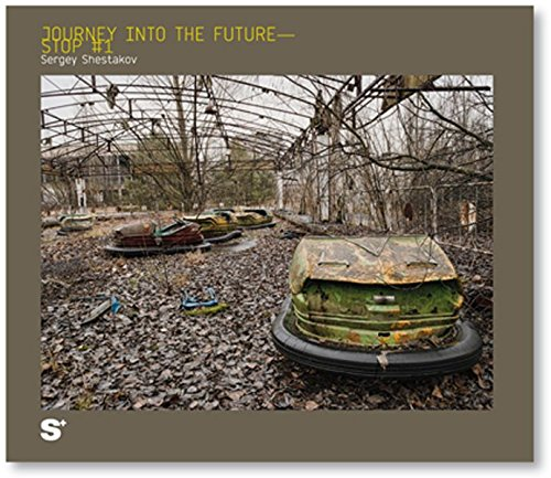 9783942831154: Chernobyl: Journey Into The Future - Stop #1