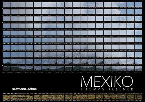 MEXIKO: Kellner, Thomas (Artist/Photographer) & Castro, Fernando (Contributor)