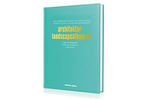Architekur- und Landscapealbum 02: Oliver Seltmann