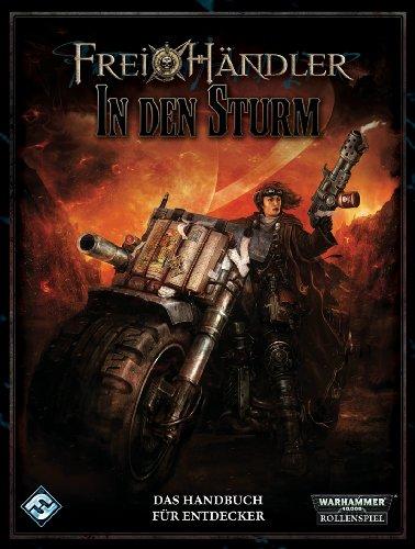 9783942857079: In den Sturm (Warhammer 40k RPG, Freihändler)