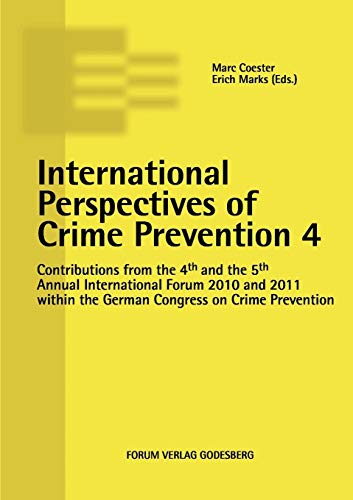 9783942865005: International Perspectives of Crime Prevention 4