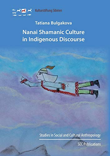 9783942883146: Nanai Shamanic Culture in Indigenous Discourse