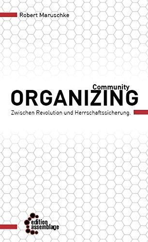 9783942885584: Community Organizing: Zwischen Revolution und Herrschaftssicherung - Eine kritische Einführung