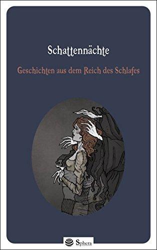 9783942903042: Schattennächte: Geschichten aus dem Reich des Schlafes