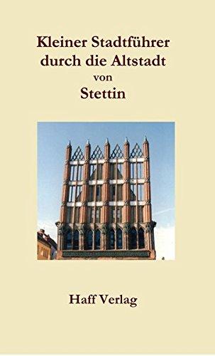 9783942916271: Kleiner Stadtführer durch die Altstadt von Stettin