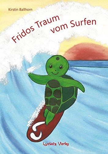 9783942929943: Fridos Traum vom Surfen