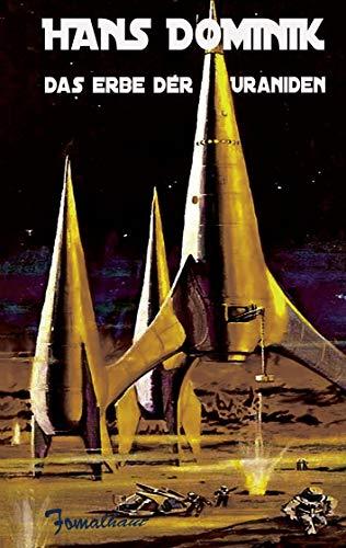 Das Erbe der Uraniden: Dominik, Hans