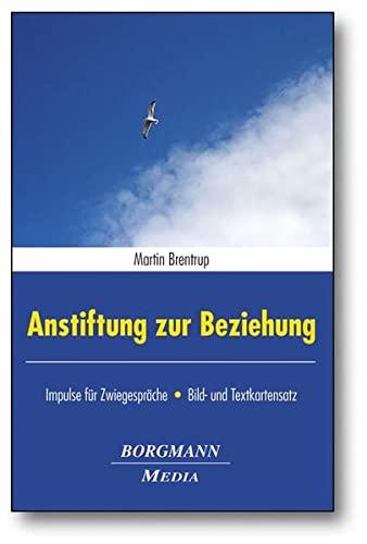 9783942976084: Anstiftung zur Beziehung: Impulse für Zwiegespräche - Bild-/ und Textkartensatz. 56 Spielkarten