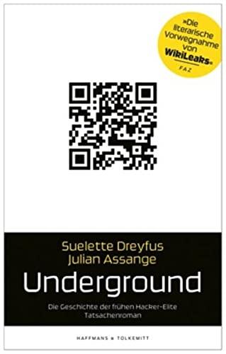 9783942989008: Underground: Die Geschichte der frühen Hacker-Elite. Tatsachenroman