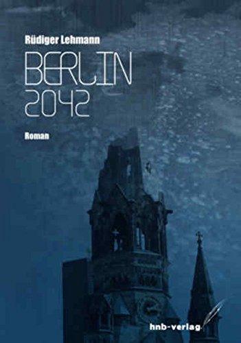 9783943018288: Berlin 2042