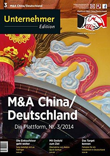 9783943021684: M&A China/Deutschland: Die Plattform, Nr. 3/2014